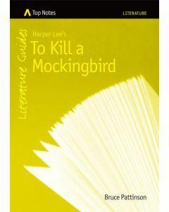 Top Notes: To Kill a Mockingbird