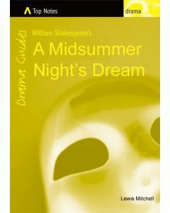 Top Notes: A Midsummer Night's Dream