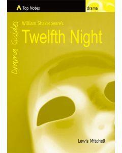 Top Notes: Twelfth Night