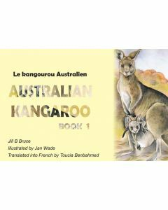 Book 1: Australian Kangaroo in English & French