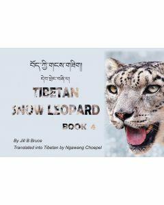 Book 4: Tibetan Snow Leopard in English & Tibetan