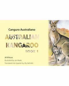 Book 1: Australian Kangaroo in English & Spanish