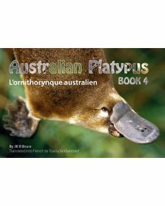 Book 4: Australian Platypus in English & French