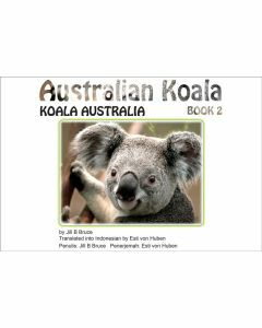 Book 2: Australian Koala in English & Indonesian