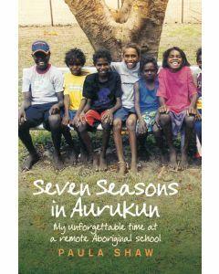 Seven Seasons at Aurukun (Available to Order)