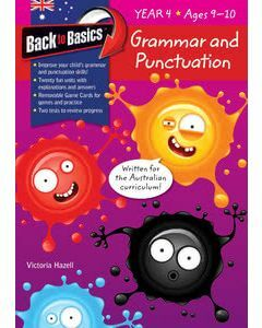 Back to Basics Grammar & Punctuation Year 4