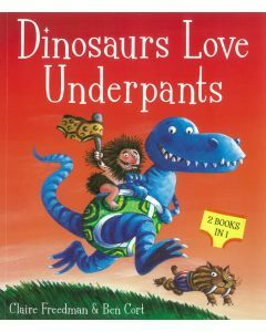 Dinosaurs and Monsters Love Underpants Collection (2 Books in 1)