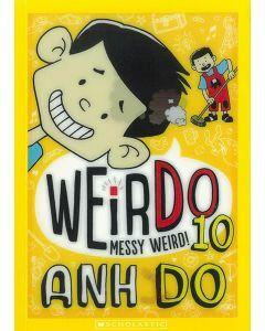 WeirDo 10: Messy Weird!