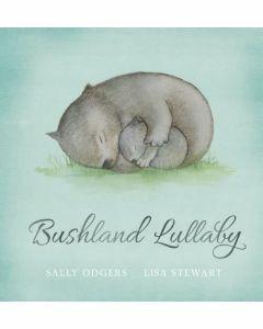 Bushland Lullaby (Hardcover)
