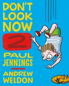 Don't Look Now Book 2: A Magician Never Tells and Elephant Bones