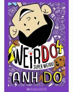 WeirDo 4: Super Weird!