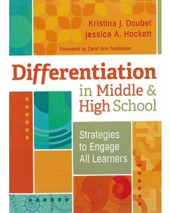 Differentiation in Middle & High School: Strategies to Engage All Learners