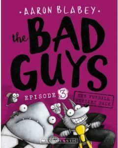 The Bad Guys #3: The Furball Strikes Back