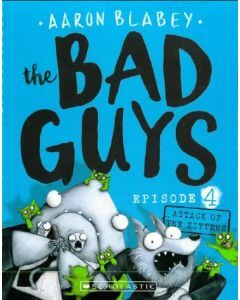 The Bad Guys #4: Attack of the Zittens