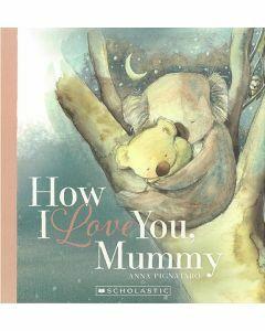 How I Love You, Mummy