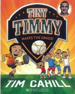 Tiny Timmy #2: Makes the Grade!