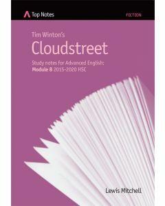Top Notes Cloudstreet: HSC Advanced Module B 2015-2018
