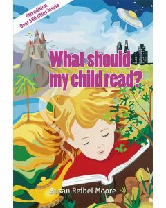 What Should My Child Read? 4th Edition