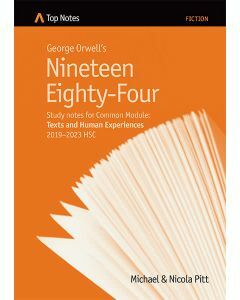 Top Notes Nineteen Eighty-Four: Common Module 2019-2023