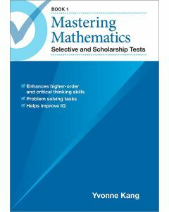 Mastering Mathematics Selective and Scholarship Tests Book 1