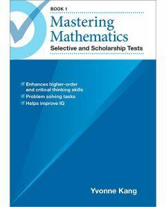 Mastering Mathematics Selective and Scholarship Tests Book 1