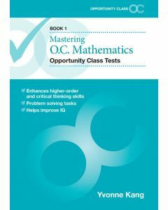 Mastering O.C. Mathematics Opportunity Class Tests Book 1