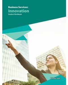 Business Services: Innovation Student Workbook (2019 Edition)