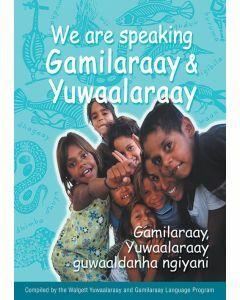 We are Speaking Gamilaraay & Yuwaalaraay - including audio CD