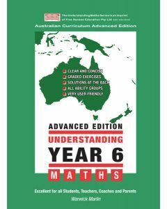 Understanding Year 6 Maths Advanced: Australian Curriculum Edition