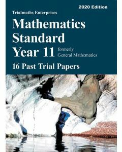 [Pre-order] Mathematics Standard Year 11 – 16 Past Trial Papers (2020 edition)