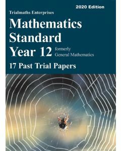 [Pre-order] Mathematics Standard Year 12 – 17 Past Trial Papers (2020 edition)