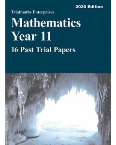 [Pre-order] Mathematics Advanced Year 11 – 16 Past Trial Papers (2020 edition)