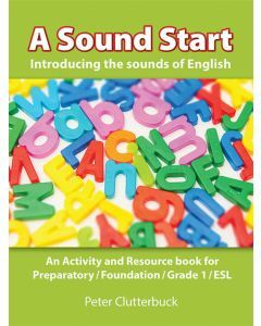 A Sound Start - Introducing the sounds of English