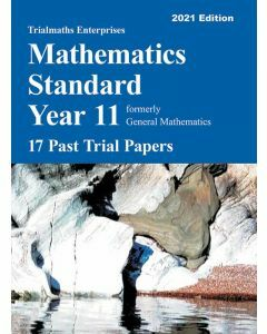Trialmaths Mathematics Standard Year 11 Past Trial Papers 2021 edition