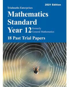 Trialmaths Mathematics Standard Year 12 Past Trial HSC Papers 2021 edition