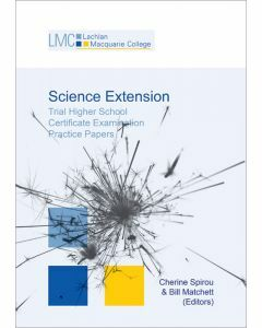 Lachlan Macquarie College Science Extension Practice Papers