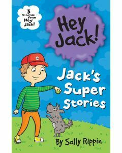 Jack's Super Stories: Three Favourites from Hey Jack!