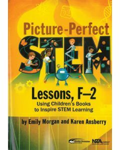 Picture-Perfect STEM Lessons - Years F-2