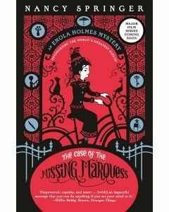 The Case of the Missing Marquess: Enola Holmes 1