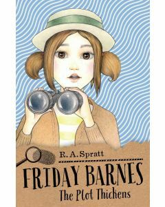 Friday Barnes 5: The Plot Thickens