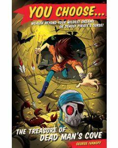 You Choose 1: The Treasure of Dead Man?s Cove