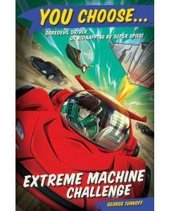 You Choose 9: Extreme Machine Challenge
