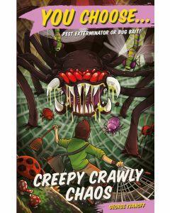 You Choose 11: Creepy Crawly Chaos