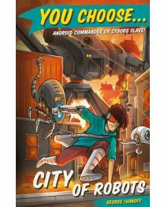 You Choose 12: City of Robots