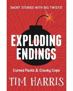 Exploding Endings 3: Cursed Pants & Cranky Cops