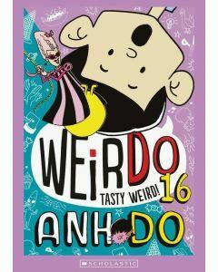 WeirDo 16: Tasty Weird