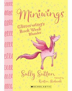 Miniwings #1: Glitterwings Book Week Blunder