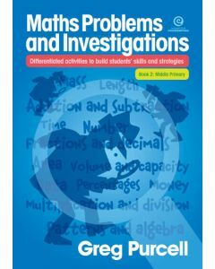 Maths Problems and Investigations Book 2: Middle Primary