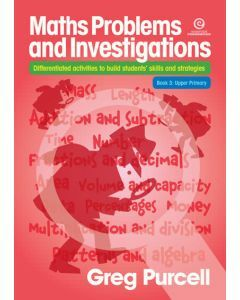 Maths Problems and Investigations Book 3: Upper Primary