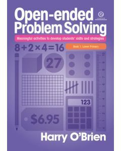 Open-ended Problem Solving Book 1: Lower Primary